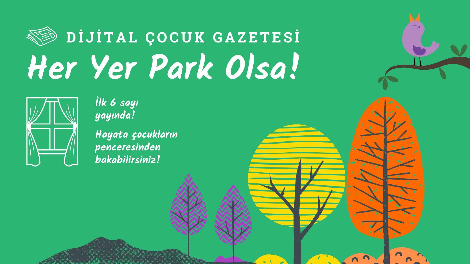 """""""Her Yer Park Olsa!"""""""