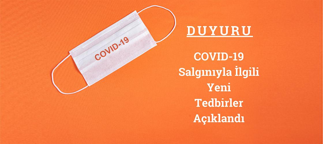 Koronavirüs (COVID-19) Salgınının Yayılmasını Sınırlamak İçin Yeni Kısıtlama Ve Tedbirler